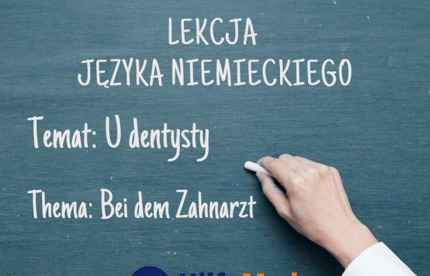 U dentysty – Bei dem Zahnarzt